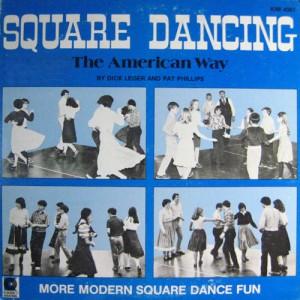 DICK LEGER SQUARE DANCING AMERICAN WAY