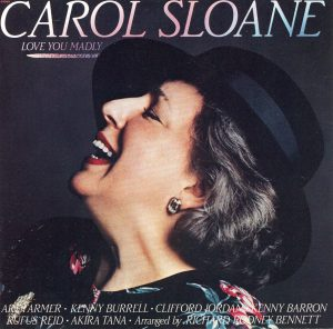 2. CAROL SLOANE LOVE YOU MADLY