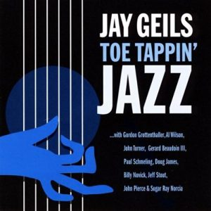 J. GEILS TOE TAPPING JAZZ