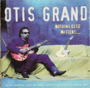 OTIS GRAND NOTHING ELSE MATTERS