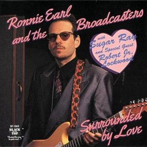 RONNIE EARL SURROUNDED BY LOVE