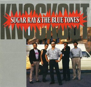 SUGAR RAY AND THE BLUE TONES KNOCKOUT LP copy